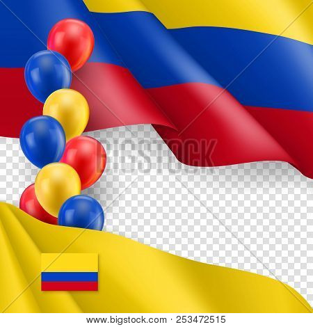 Colombian patriotic template with copy space. Realistic waving colombian flag and colorful helium balloons on transparent background. Independence and freedom, democracy and patriotism vector banner poster