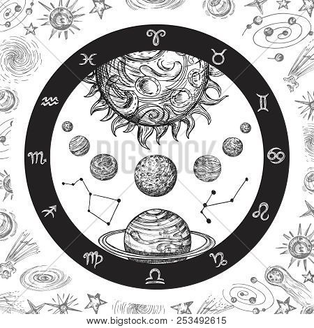 Astrology Concept With Planets. Hand Drawn Universe, Planetary System And Zodiac Constellations. Lin