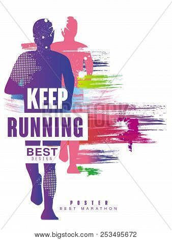 Keep Running Best Gesign Colorful Poster Template For Sport Event, Marathon, Championship, Can Be Us