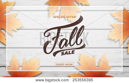 Fall Sale Background Layout Design. Fall Lettering, Fall Leaves And Wooden Background. Autumn Sale B