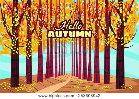 Hello Autumn, Autumn Alley, Path In The Park, Fall, Autumn Leaves, Mood, Color, Vector, Illustration