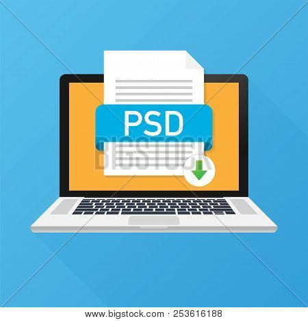 Download Psd Button On Laptop Screen. Downloading Document Concept. File With Psd Label And Down Arr