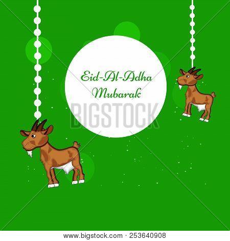 Illustration Of Goat With Eid Al Adha Mubarak Text On The Occasion Of Muslim Festival Eid