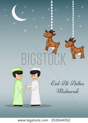 Illustration Of Moon, Goat And Muslim Men With Eid Al Adha Mubarak Text On The Occasion Of Muslim Fe