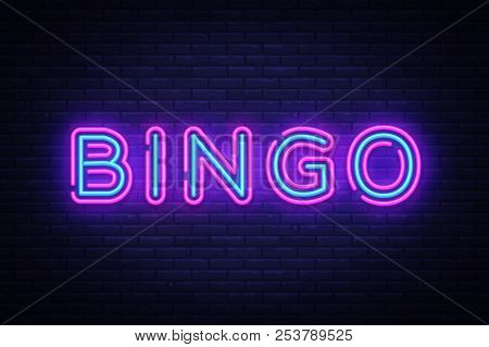 Bingo Neon Text Vector. Lottery Neon Sign, Design Template, Modern Trend Design, Night Neon Signboar