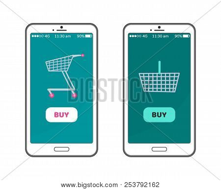 Buy Online Applications Set Containing Button, Image Of Empty Shopping Cart And Basket, Smartphone I