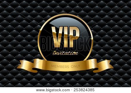 Vip Invitation Design Template. Vector Golden Ring With Ribbon And Vip Invitation Text On Black Luxu