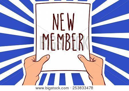 Writing Note Showing New Member. Business Photo Showcasing Recruiting Employee To Company Or Team Bi