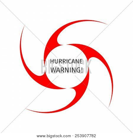 Hurricane Indication. Graphic Symbol Of Hurricane Warning. Icon, Sign, Banner, Indication Of The Hur