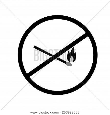Do Not Kindle Fire. Black Sign Forewarn Of Danger. Symbol Danger Open Flame. Warning Restricted Igni