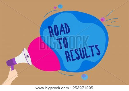 Handwriting Text Writing Road To Results. Concept Meaning Business Direction Path Result Achievement