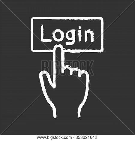 Login Button Click Chalk Icon. Authorization. Hand Pressing Button. Isolated Vector Chalkboard Illus