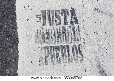 Capital Federal, Buenos Aires / Argentina; Sept 2, 2016: Message Written With Stencil In The Street,
