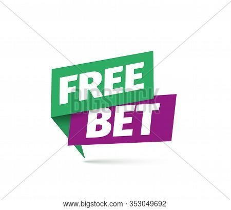 Free Bet Vector Icon. Isolated Sticker For Gamble Or Sport Betting.