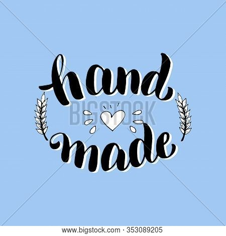 Hand Made Package Design. Hand Made Product Font Text. Sticker, Label, Tag, Letteing Typography Illu