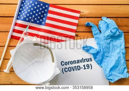 Coronavirus In United States,. Flag Of United States,, Vaccine, Face Mask For Virus, Glove And Paper