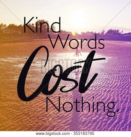 Inspirational Quote with beach background - Kind words cost nothing