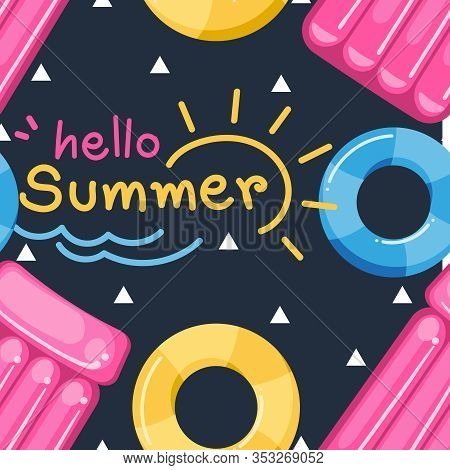 Hello Summer Seamless Pattern With Swimming Life Ring And Suntanner Inflatable Lounge With Hello Sum