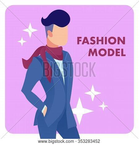 Male Fashion Model Flat Vector Poster Template. Stylish, Elegant Man Wearing Fashionable Suit Cartoo