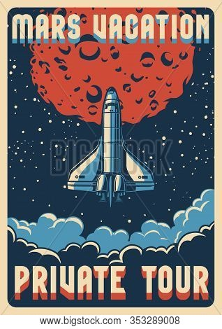 Travel To Mars Colorful Poster With Shuttle Flying Out Of Cloudscape On Space Background Vector Illu