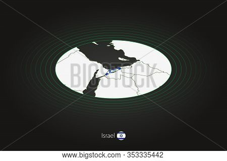 Israel Map In Dark Color, Oval Map With Neighboring Countries. Vector Map And Flag Of Israel