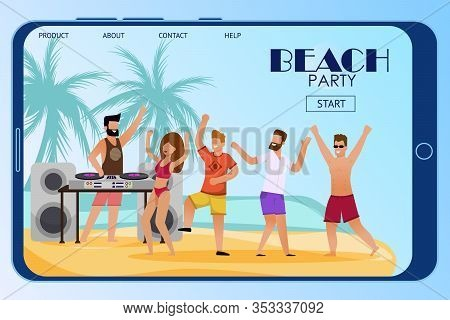 Mobile Landing Page Inviting To Beach Party. Flat Cartoon People Characters Crowd Dance On Sand Unde