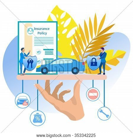 Vehicle Insurance Vector Illustration Cartoon. Purchase Auto Insurance Car Saves Car Owner. Insuranc