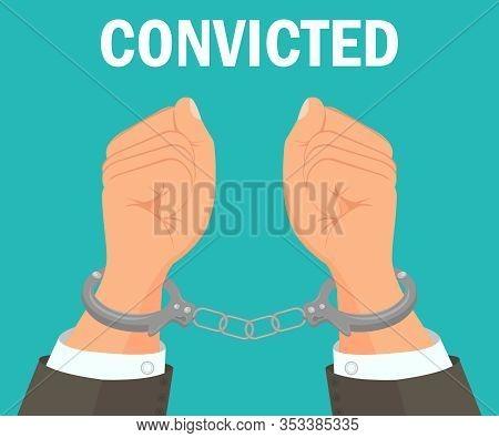 Handcuffed Hands, Fists Vector Banner Template. Incarceration, Bondage Symbol Typography. Cartoon Sl