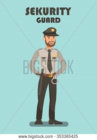 Security Guard On Mission Vector Poster Template. Police Officer Typography. Bodyguard Equipped With