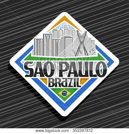 Vector Logo For Sao Paulo, White Rhombus Tag With Line Illustration Of Famous Sao Paulo City Scape O