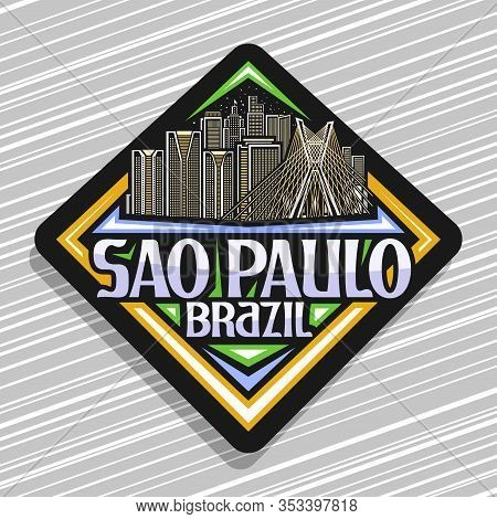 Vector Logo For Sao Paulo, Black Rhombus Tag With Line Illustration Of Famous Sao Paulo City Scape O