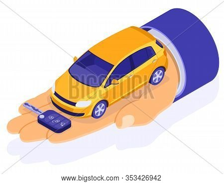 Sale, Purchase, Rent Car Isometric Concept For Landing, Advertising With Hands Dealer Hold Car And K