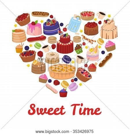 Sweet Time Lettering And Confectionery Heart Shape Composition. Cartoon Card With Sweets. Cakes, Muf