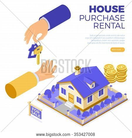 Sale, Purchase, Rent, Mortgage House Isometric Concept For Poster, Landing, Advertising With Home An