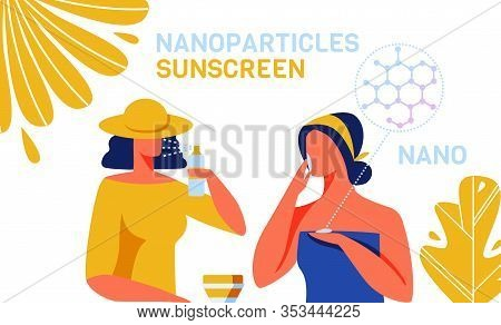 Sunscreen Skincare Products With Nanoparticles Advertisement. Cartoon Woman Customers Characters Usi
