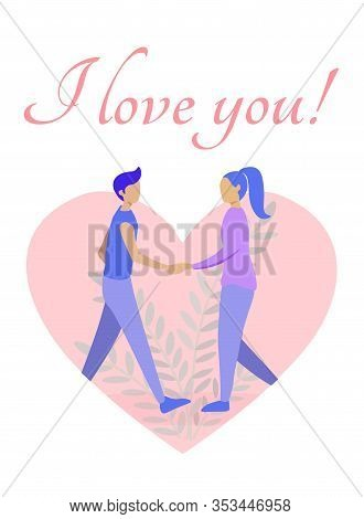 Romantic Gift Flat Card With Declaration Of Love. Man And Woman Walking To Each Other Holding Hands.