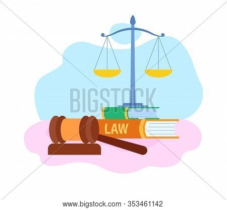 Law And Justice Symbols Flat Vector Illustration. Judge Wooden Gavel, Scales Cartoon Illustration. J