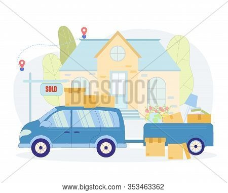 Things Transportation From Sold House To New One. Near Large House There Is Minivan With Trailer, Th