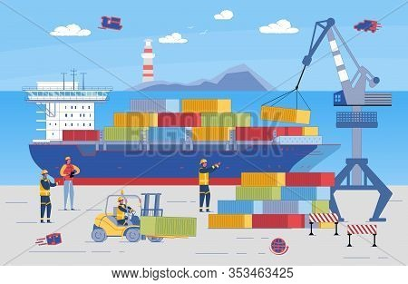 Loading Containers With Goods To Ship, Banner. Port Workers Loading Ship, Which Set Off On Long Voya