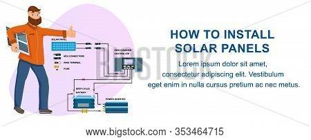 How To Install Solar Panels Instruction. Man Technician With Solar Batteries Vector Illustration. El