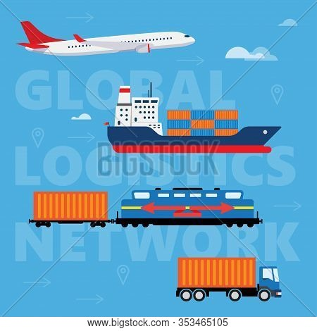 Concept Of Logistics Or Freight Transportation In The World. Global Logistics Network. Air Cargo Tru