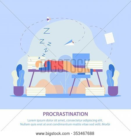 Vector Illustration Procrastination Lettering. Tired Man Fell Asleep At Work. Importance And Urgency