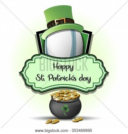 Happy St. Patricks Day. Rugby Logo Template Design. Rugby Ball With St. Patrick Hat And Pot With Gol