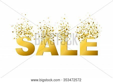 Exploding Text Sale With Debris. Isolated Gold Illustration