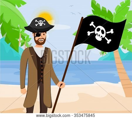 Pirate Capitan With Black Flag Flat Illustration. Guy In Coat And Hat With Crossbones Cartoon Charac