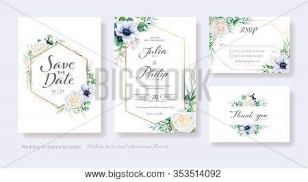 Wedding Invitation, Save The Date, Thank You, Rsvp Card Design Template. Vector. White Rose, Anemone