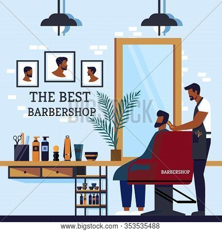 Inscription Cabin Interior The Best Barbershop. Information Flyer Client Man Sits In Barbers Chair A