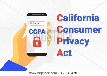 Ccpa - California Consumer Privacy Act. Vector Background. Consumer Protection For Residents Of Cali