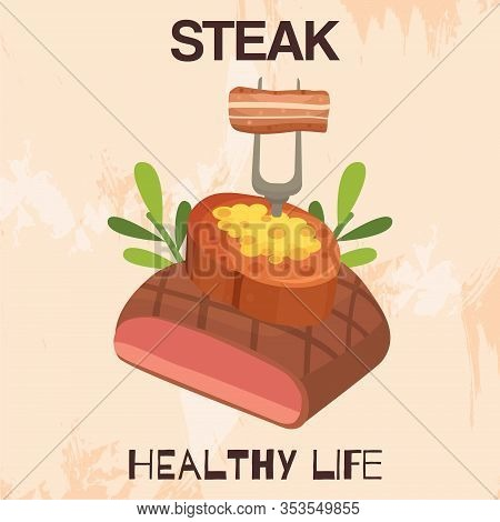 Steak Healthy Life, Organic Meat With Herbs For Restaurant Menu Vector Illustration With Fork And Bb