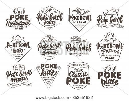 Set Of Vintage Poke Emblems And Stamps. Seafood Badges, Stickers On White Background Isolated